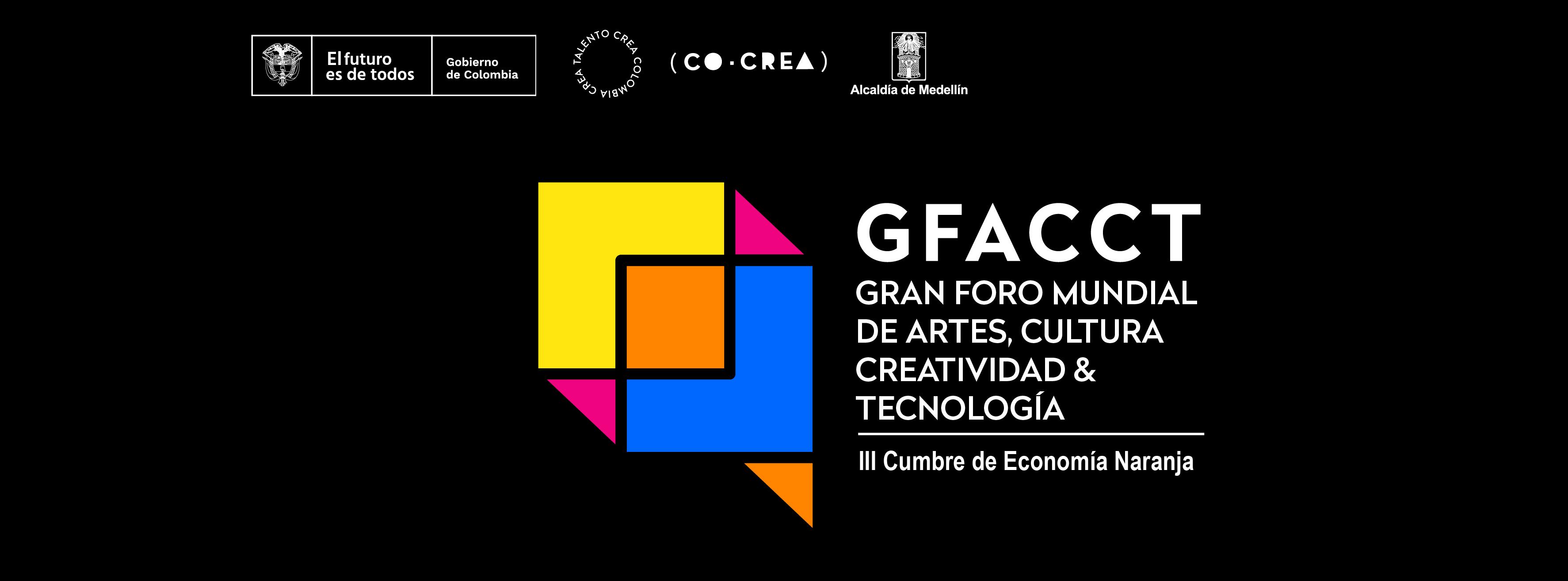 Gran Foro Mundial de Arte Cultura Creatividad y Tecnología GFACCT 2021